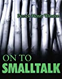 img - for On to Smalltalk book / textbook / text book
