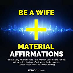 Be a Wife Material Affirmations