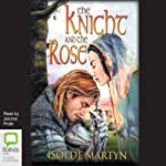 The Knight and the Rose | Isolde Martyn