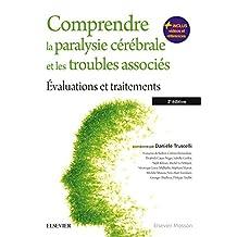 Comprendre la paralysie cérébrale et les troubles associés: Evaluations et traitements