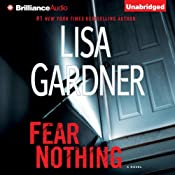 Fear Nothing: Detective D. D. Warren, Book 7 | Lisa Gardner