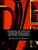 Journal of Virtual Worlds Research, Volume 2, Number 2: Special Issue on Health and Healthcare (Volume 5)