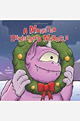 A Monster Christmas Miracle Paperback