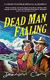 Dead Man Falling: A Johnny Fedora Espionage Spy Thriller Assignment Book 3