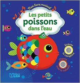 Amazon Fr Mon Livre Musical Les Petits Poissons Dans L