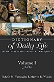 img - for Dictionary of Daily Life in Biblical and Post-Biblical Antiquity: A-Da book / textbook / text book