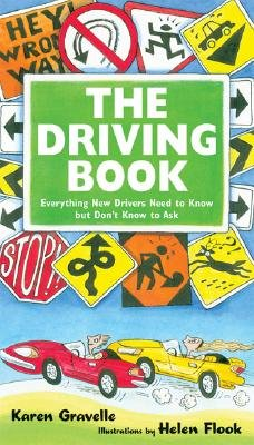 Download The Driving Book: Everything New Drivers Need to Know But Don't Know to Ask   [DRIVING BK] [Paperback] pdf epub