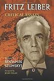 Fritz Leiber, Benjamin Szumskyj, Foreword by John Pelan, 0786429720