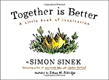 img - for Together Is Better: A Little Book of Inspiration book / textbook / text book