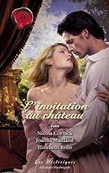 L'invitation au château (Harlequin Les Historiques) (French Edition)