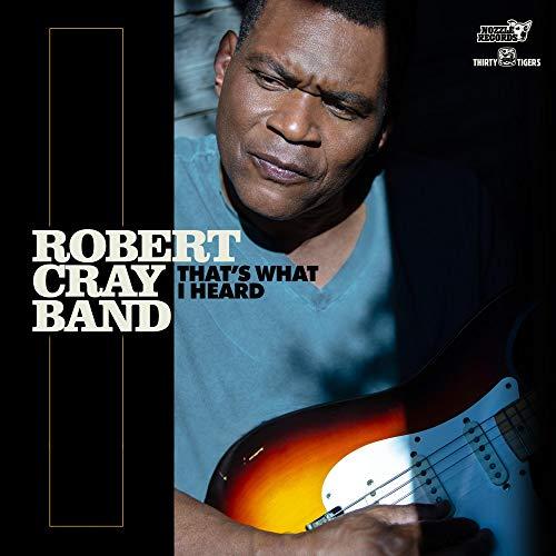 Robert Cray Band - That's What I Heard - Amazon.com Music