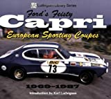 Ford's Feisty Capri: European Sporting Coupes 1969-1987 (Ludvigsen Library)