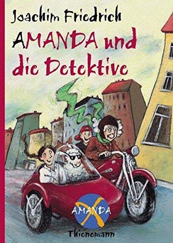 Amanda X. Amanda und die Detektive