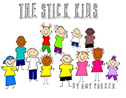 The Stick Kids by [Parker, Amy]