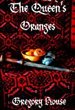 img - for The Queen's Oranges (Red Ned Tudor series Book 4) book / textbook / text book