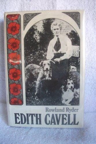 Edith Cavell - Rowland Ryder