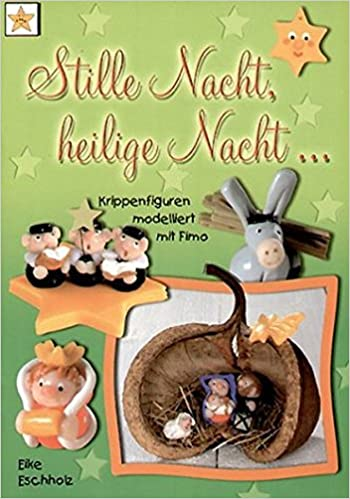 Hervorragend Stille Nacht, heilige Nacht: Krippenfiguren modelliert mit Fimo EC67