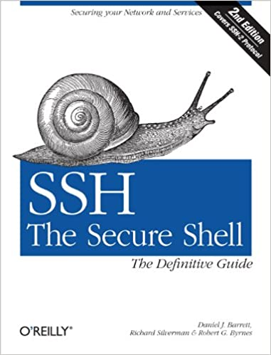 SSH, The Secure Shell: The Definitive Guide: The Definitive