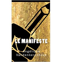 Le Manifeste (French Edition)