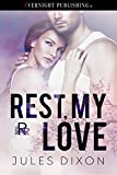 Rest, My Love (Triple R Book 2)