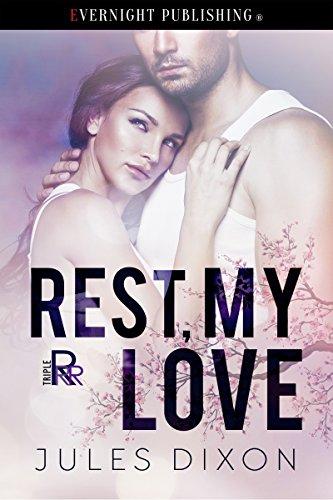 Rest, My Love (Triple R Book 2)