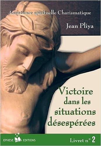Livre gratuits en ligne Victoire Dans les Situations Desesperes Livret N 2 pdf ebook