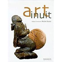 Art inuit : La Sculpture et l'Estampe contemporaines des Inuit du Canada, édition bilingue français-anglais