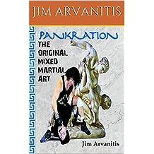 Pankration: The Original Mixed Martial Art