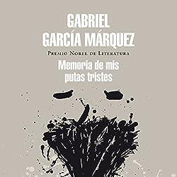 Memoria de mis putas tristes [Memory of My Melancholy Whores]