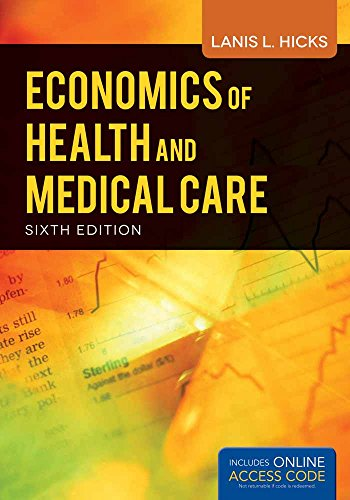Economics of Health and Medical ...