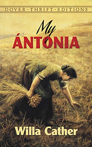 the virtues in the book my antonia by willa cather Vintage classics paperbackno romantic novel ever written in america, by man  or woman, is one half so beautiful as my antonia  and calm, undemonstrative  strength make her emblematic of the virtues cather most admired in her country.