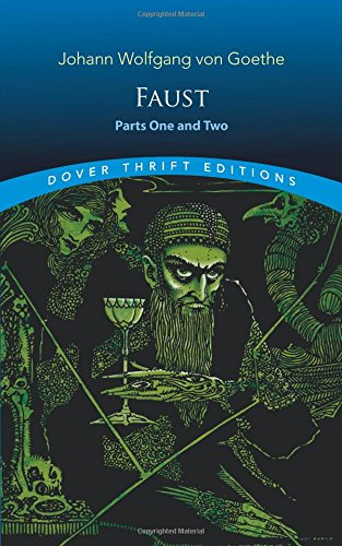 Faust: Parts One and Two (Dover Thrift Editions)