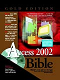 Access 2002 Bible, Michael R. Irwin and Cary N. Prague, 0764535730