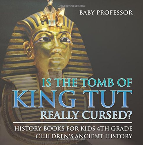 Is The Tomb of King Tut Really Cursed?