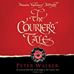 The Courier's Tale | Peter Walker