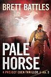 Pale Horse, Brett Battles, 1477608834