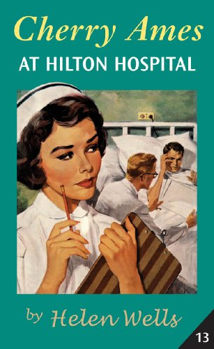 [Cherry Ames, At Hilton Hospital: Book 13] (Hilton Cherry)