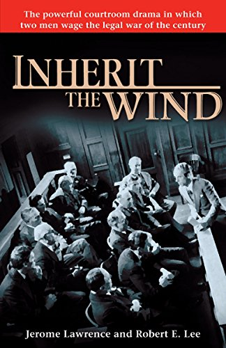 Inherit the Wind: The Powerful Courtroom Drama in which...