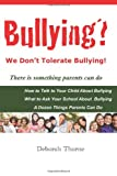 Bullying? We Don't Tolerate Bullying!, Deborah Thorne, 1492101729