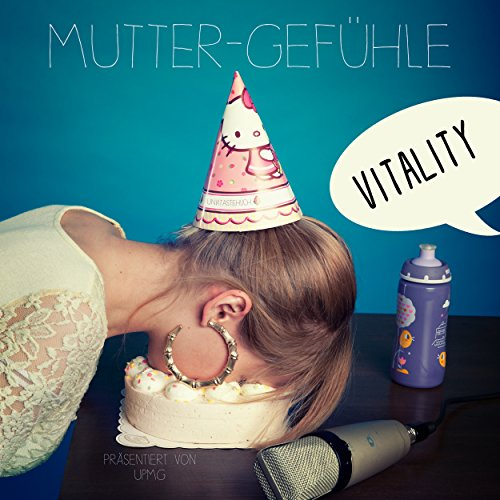 Vitality-Mutter Gefuehle-DE-CD-FLAC-2016-VOLDiES Download