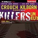 Killers Uncut Audiobook by Blake Crouch, Jack Kilborn, J. A. Konrath Narrated by Patrick Lawlor, Angela Dawe