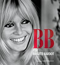 Book's Cover ofB.B. par Brigitte Bardot