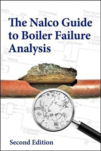 the nalco guide to boiler failure analysis second edition an rh amazon com nalco guide to boiler failure analysis pdf nalco guide to boiler failure analysis 2nd edition pdf