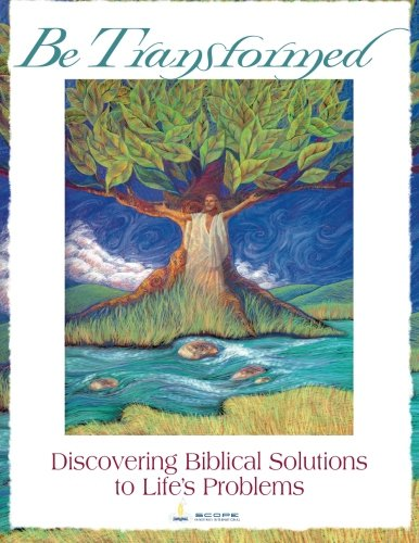 Price comparison product image Be Transformed: Discovering Biblical Solutions to Life's Problems