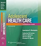 img - for Adolescent Health Care: A Practical Guide book / textbook / text book