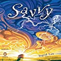 Savvy Audiobook by Ingrid Law Narrated by Lily Blau