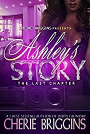 Ashley's Story: THE LAST CHAPTER SPIN- OFF OF DIRTY LAUNDRY