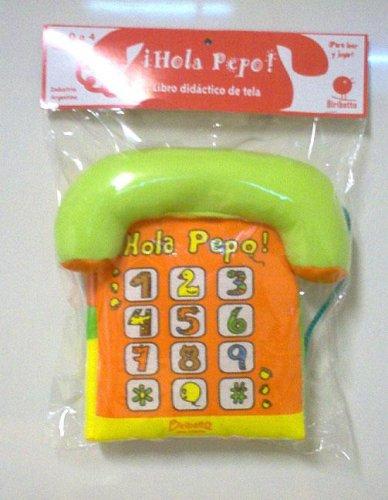 Hola Pepo! (Spanish Edition) pdf epub