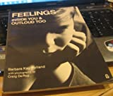 Feelings Inside You and Outloud Too, Barbara K. Polland, 0890870063