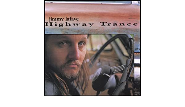 Minstrel Boy Howling at the Moon by Jimmy Lafave on Amazon